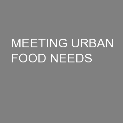 MEETING URBAN FOOD NEEDS PowerPoint PPT Presentation