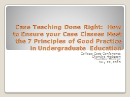 Case Teaching Done Right:  How to Ensure your Case Classes