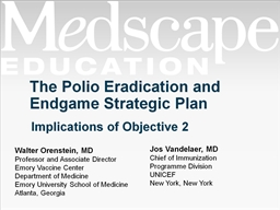 The Polio Eradication and Endgame Strategic Plan