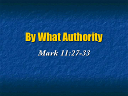 By What Authority PowerPoint PPT Presentation