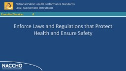 6 Enforce Laws and Regulations that Protect Health and Ensu PowerPoint PPT Presentation