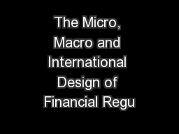 The Micro, Macro and International Design of Financial Regu