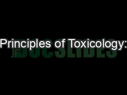 Principles of Toxicology: