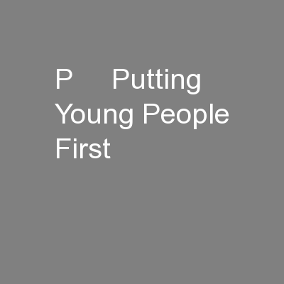 p     Putting Young People First