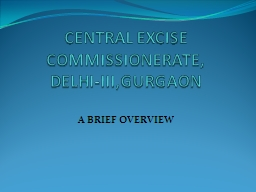 CENTRAL EXCISE COMMISSIONERATE,