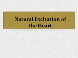 Natural Excitation of