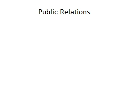 Public Relations PowerPoint PPT Presentation