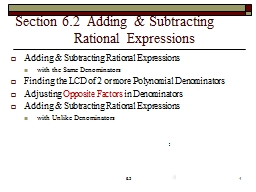 Section 6.2  Adding & Subtracting