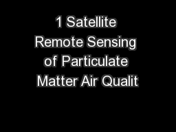1 Satellite Remote Sensing of Particulate Matter Air Qualit PowerPoint PPT Presentation