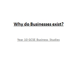 Why do Businesses exist?