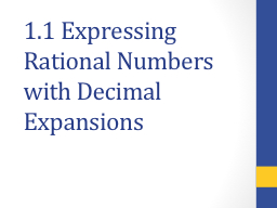 1.1 Expressing Rational Numbers with Decimal Expansions
