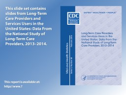 Long-Term Care Providers and Services Users in the United S