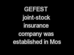 GEFEST joint-stock insurance company was established in Mos