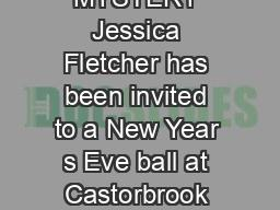 EXCERPT FROM Death of a Blue Blood A MURDER SHE WROTE MYSTERY Jessica Fletcher has been invited to a New Year s Eve ball at Castorbrook Castle the home of the e arl of Norrance and his countess