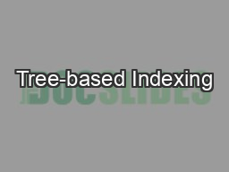 Tree-based Indexing
