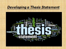 Developing a Thesis Statement PowerPoint PPT Presentation