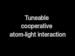 Tuneable cooperative atom-light interaction