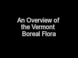 An Overview of the Vermont Boreal Flora