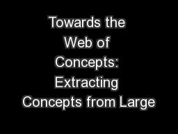 Towards the Web of Concepts: Extracting Concepts from Large