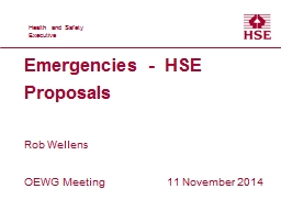 Emergencies -  HSE Proposals