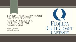 Training and Evaluation of Graduate Teaching Assistants: Ro