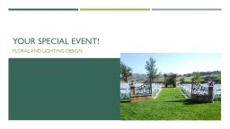 Your special event! PowerPoint PPT Presentation