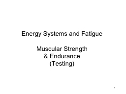 1 Energy Systems and Fatigue