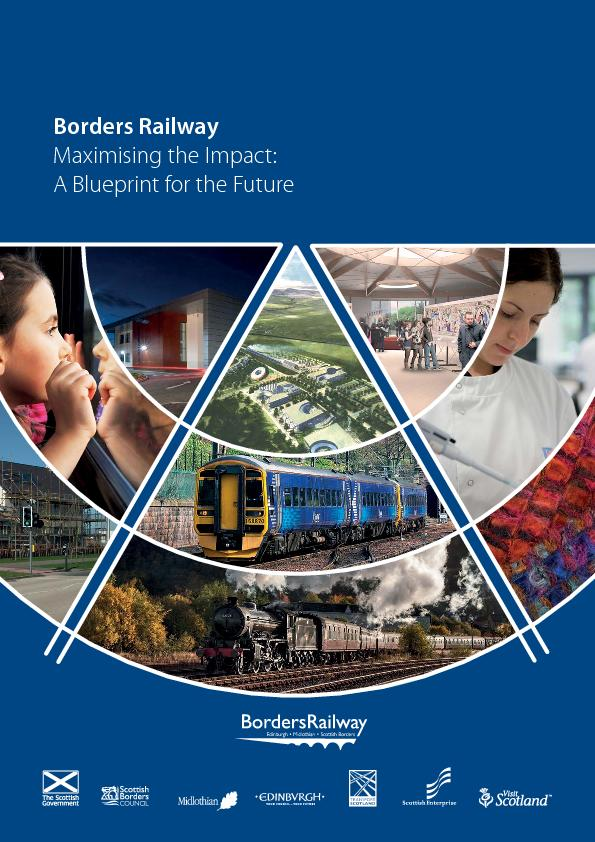 Borders RailwayMaximising the Impact: A Blueprint for the Future ...