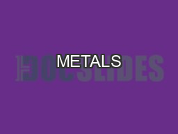 METALS PowerPoint PPT Presentation