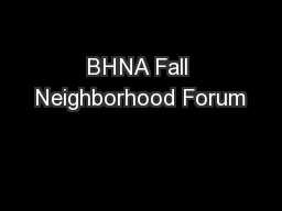 BHNA Fall Neighborhood Forum