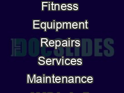 Commercial Gym Cardio Fitness Equipment Repairs Services Maintenance AMC in India