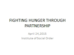 FIGHTING HUNGER THROUGH PARTNERSHIP PowerPoint PPT Presentation