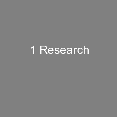 1 Research PowerPoint PPT Presentation