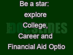 Be a star:  explore College, Career and Financial Aid Optio