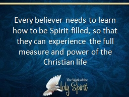 Every believer needs to learn how to be Spirit-filled, so t