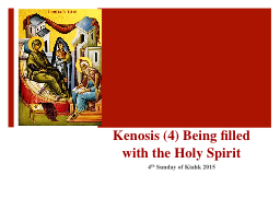 Kenosis (4) Being filled with the Holy Spirit