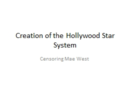 Creation of the Hollywood Star System PowerPoint PPT Presentation