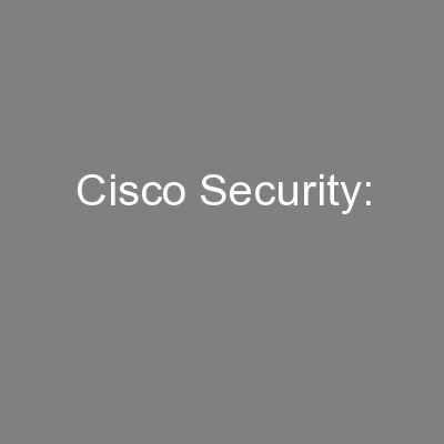 Cisco Security: