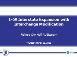 I-69 Interstate Expansion with Interchange Modification