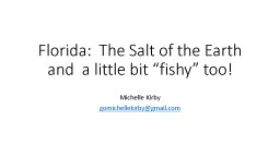 Florida:  The Salt of the Earth