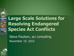 Large Scale Solutions for Resolving Endangered Species Act