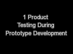 1 Product Testing During Prototype Development