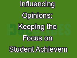 Influencing Opinions: Keeping the Focus on Student Achievem