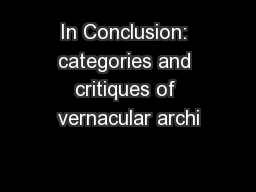 In Conclusion: categories and critiques of vernacular archi