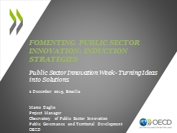 FOMENTING PUBLIC SECTOR INNOVATION: INDUCTION STRATEGIES