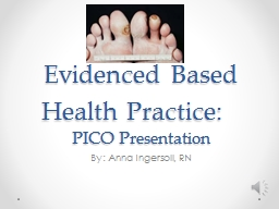 Evidenced Based Health Practice: