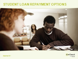 STUDENT LOAN REPAYMENT OPTIONS PowerPoint Presentation, PPT - DocSlides