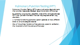 Pulmonary Function Testing (PFT) PowerPoint PPT Presentation