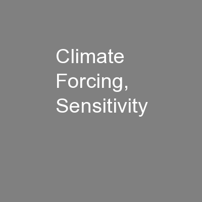 Climate Forcing, Sensitivity