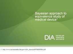 Bayesian approach to equivalence study of medical device